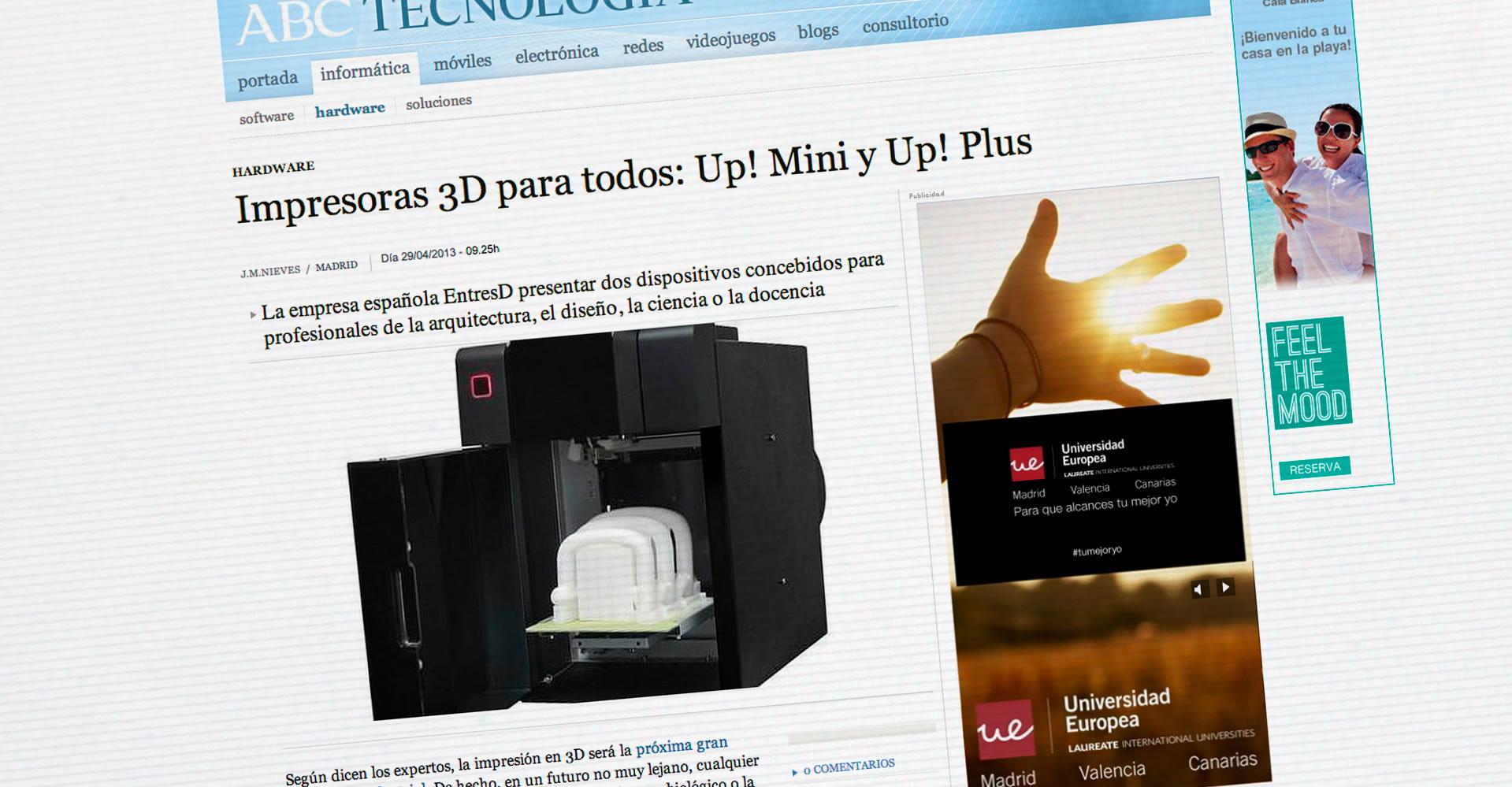 Impresoras 3D para todos: Up! Mini y Up! Plus. ABC Tecnología