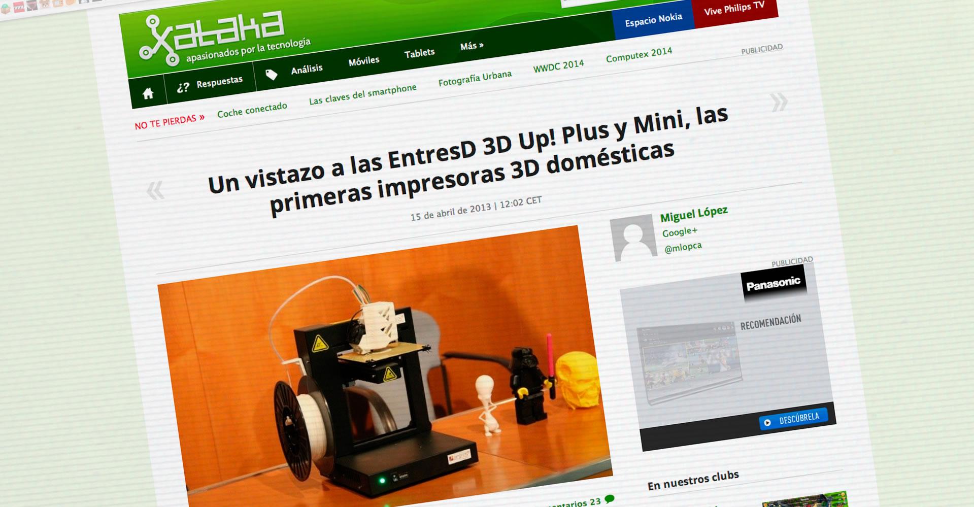 Un vistazo a las EntresD 3D Up! Plus y Mini, las primeras impresoras 3D domésticas. Xataka