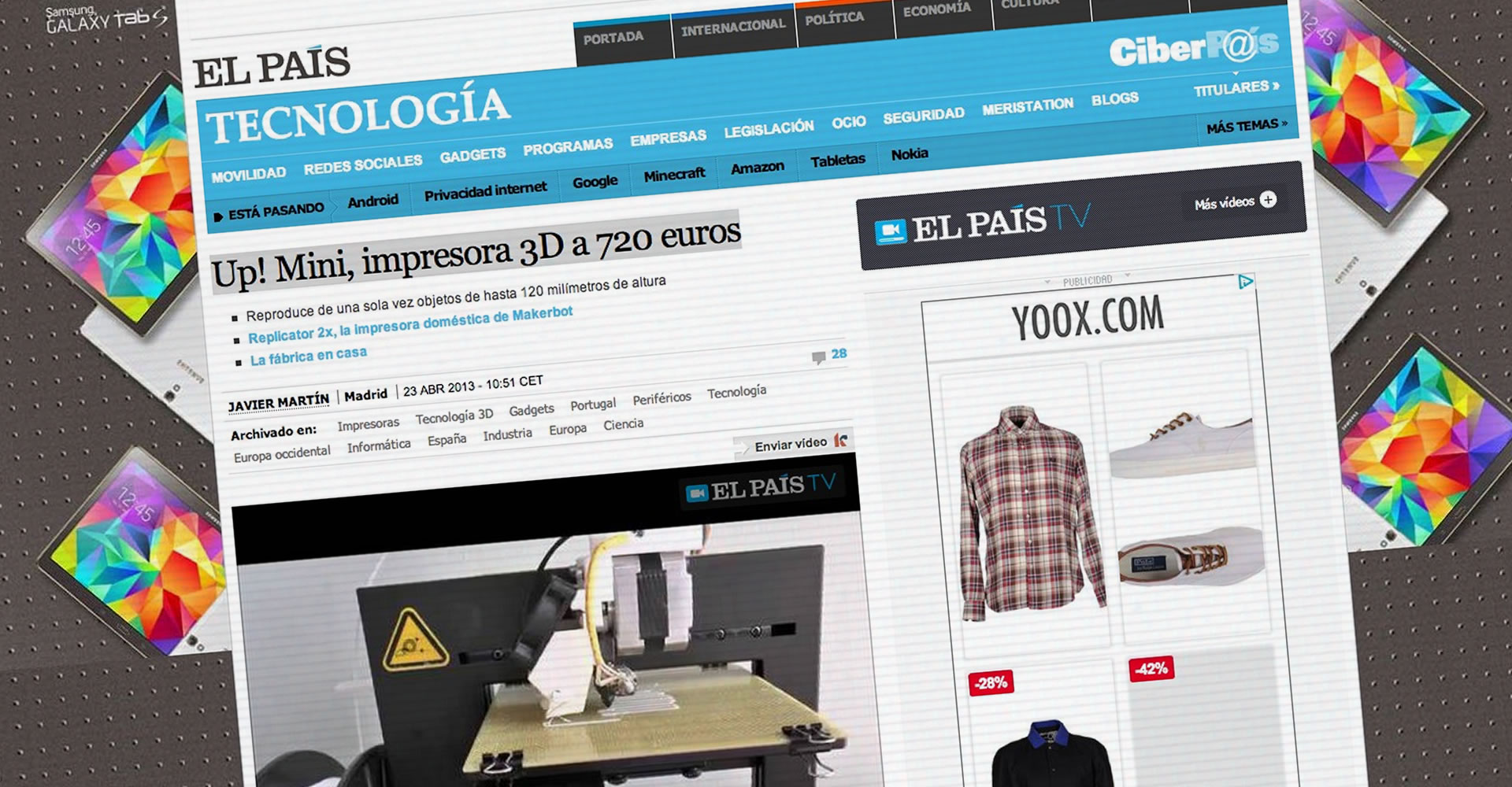 Up! Mini, impresora 3D a 720 euros. El País Tecnología. Ciberpaís